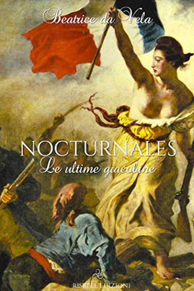 Nocturnales. Le ultime giacobine
